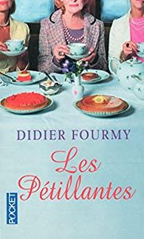 Les pétillantes - Didier Fourmy