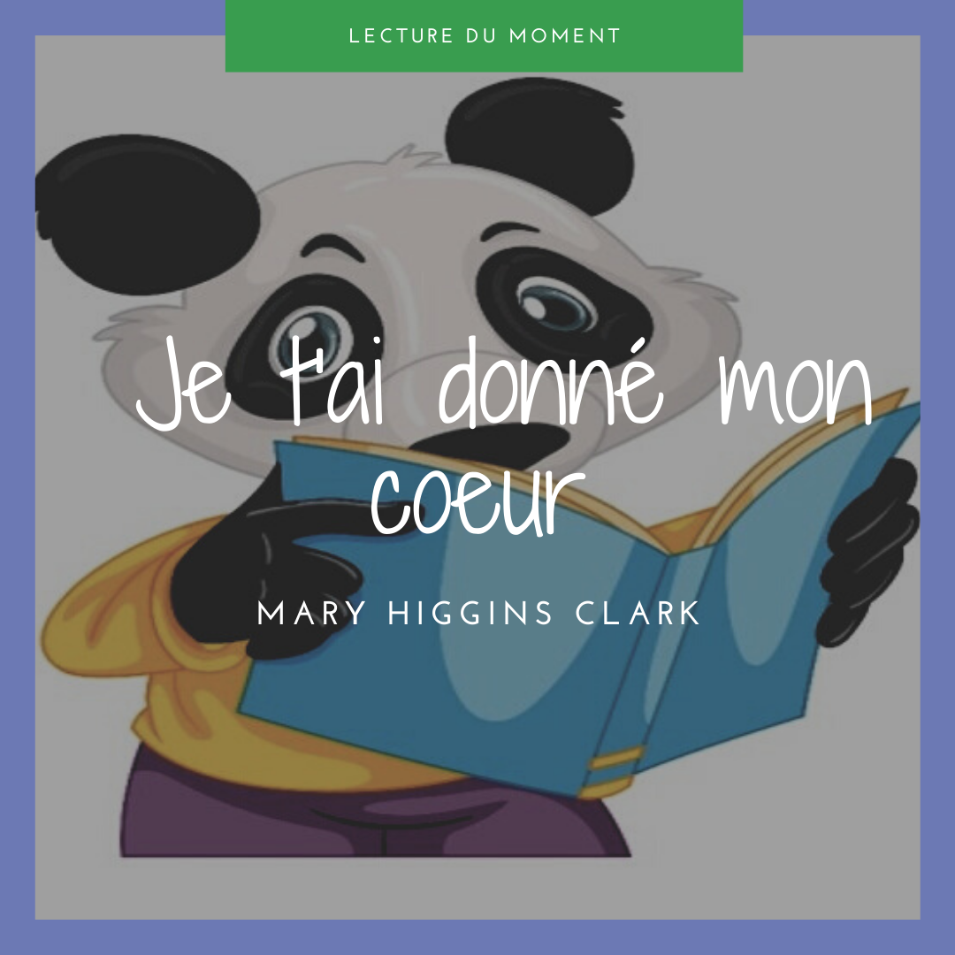 You are currently viewing Je t'ai donné mon cœur – Mary Higgins Clark