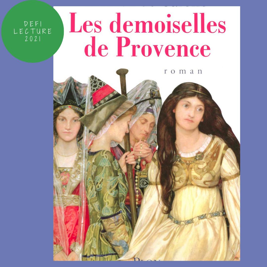 Les demoiselles de Provence – Patrick de Carolis