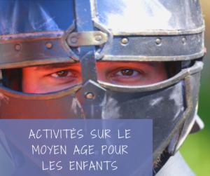 Read more about the article Passion Moyen Age, quelles activités pour un enfant?