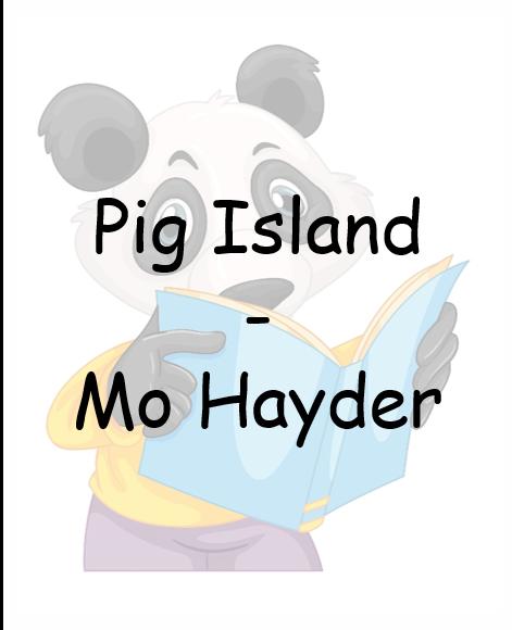 Pig Island – Mo Hayder
