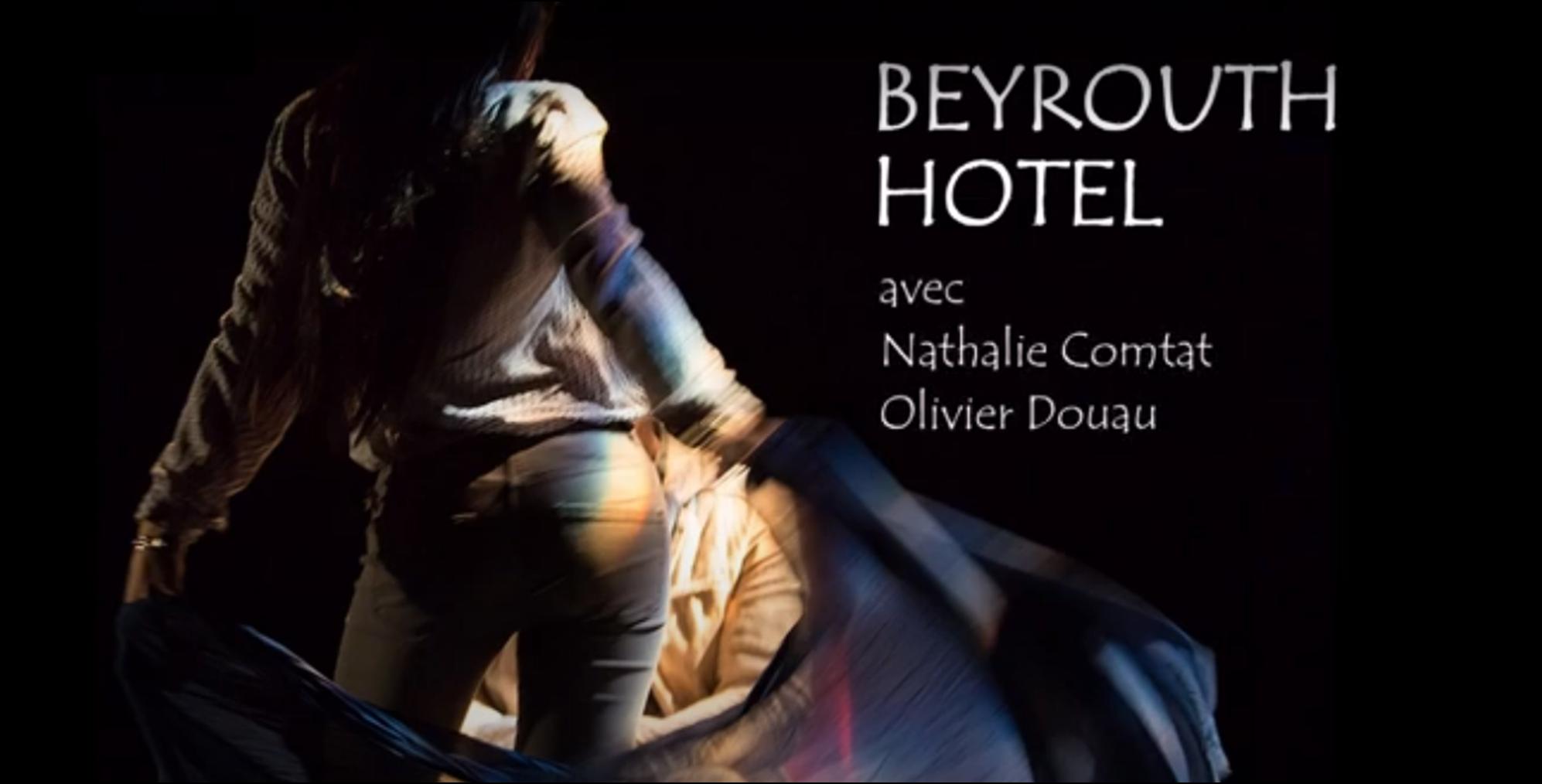 Hôtel Beyrouth, une pièce de théâtre intrigante
