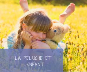 Read more about the article Pourquoi un enfant tient-il tant à sa peluche?